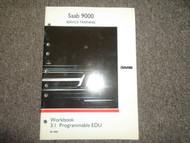 1990 Saab 9000 Workbook 3:1 Programmable EDU Service Training Manual OEM BOOK 90