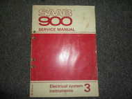 1979 80 1981 Saab 900 Electrical System Instruments Service Manual FACTORY OEM 3
