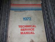 1972 AMERICAN MOTORS AMC Gremlin Hornet Matador Javelin Service Shop Manual OEM