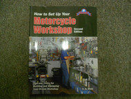 1997 How to Set Up Your Motorcycle Workshop Tech Series Manual 2ND EDITION 97