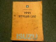 1991 ISUZU STYLUS Service Repair Shop Manual FACTORY OEM BOOK 91 x