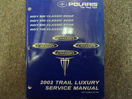 2002 Polaris Trail Luxury Indy Classic Edge Service Repair Shop Manual OEM 02