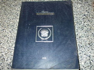 1992 Cadillac ELDORADO & SEVILLE Service Shop Repair Manual OEM FACTORY 1992