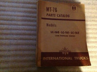 International TRUCKS IHC MT-76 MT76 Parts Catalog Manual FACTORY LC160 LC161 162