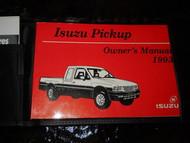1993 ISUZU PICK UP TRUCK Owners Manual OEM FACTORY BOOK ISUZU MOTORS 1993
