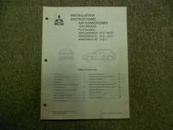 1993 MITSUBISHI Mirage AC Installation Instructions Service Shop Manual OEM DEAL