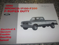 1990 Ford F-150 F-250 F-350 F250 F350 BRONCO WIRING Diagrams Shop Manual EWD x