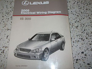 2005 LEXUS IS300 IS 300 Electrical Wiring Diagram EWD Service Shop Manual 2005