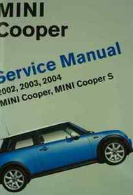 2002 2003 2004 MINI COOPER & MINI COPPER S Service Repair Shop Manual BENTLEY