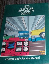 1978 Chrysler FIFITH AVENUE AVENGER NEWPORT Chassis Body Service Shop Manual 78