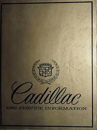 1982 Cadillac ELDORADO SEVILLE FLEETWOOD Shop Repair Service Manual FACTORY