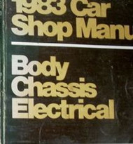 1983 FORD ESCORT LYNX EXP LN7 Service Shop Repair Manual BODY CHASSIS ELECTRICAL