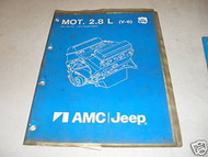 1983 AMC Jeep 2.8L 6CYL Engine Service Shop Manual 83