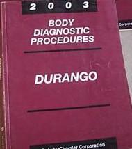 2003 DODGE DURANGO BODY DIAGNOSTICS PROCEDURES Service Repair Shop Manual OEM