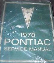 1978 PONTIAC FIREBIRD GRAND PRIX LEMANS Service Shop Repair Workshop Manual NEW