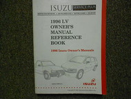 1996 Isuzu Trooper Rodeo Pickup Amigo Owners Manuals Reference Book Manual 96