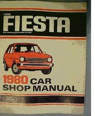 1980 FORD FIESTA Service Shop Repair Manual FACTORY OEM DEALERSHIP BOOK