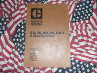 Caterpillar 8A 8S 8U 8C 8R Bulldozer Part Book 1969