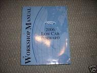 2006 Ford Low Cab Forward Service Shop Repair Manual