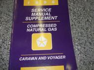 1996 96 DODGE CARAVAN MINI VAN Service Shop Repair Manual SUPPLEMENT CNG