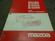 1995 Mazda B-Series Truck Service Highlights Service Repair Shop Manual OEM 95