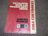 1984 84 CHEVY TILTMASTER STEEL CAB MEDIUM DUTY TRUCK Service Shop Repair Manual