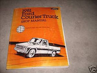 1981 Ford Courier Truck Shop Service Repair Manual OEM DEALERSHIP FACTORY BOOK
