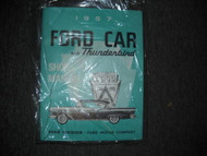 1957 Ford Falcon Thunderbird Fairlane Service Shop Repair Workshop Manual NEW
