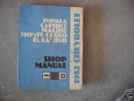 1982 Chevrolet Chevy Impala Malibu EL Camino Monte Carlo Service Shop Manual OEM