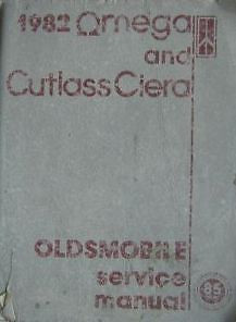 1982 GM Oldsmobile Olds Omega & Cutlass Ciera Service Shop