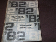 1982 GM Pontiac Grand Prix & Bonneville Service Shop Repair Manual OEM Factory