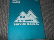 1982 GMC S-15 S Truck Jimmy Shop Service Repair Manual FACTORY DEALERSHIP 82