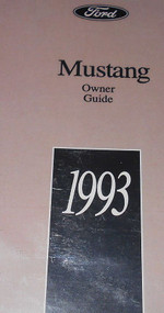 1993 Ford Mustang Owners Operators Owner Manual Guide Manual OEM Brand New