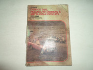 1979 1985 Clymer Dodge D50 Plymouth Arrow Mitsubishi pickups Shop Manual DAMAGED