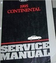 1995 LINCOLN CONTINENTAL Service Shop Manual OEM 95 FACTORY HOW TO FIX BOOK