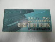 1969 FORD TRUCK F 100 250 350 P Series Owners Operators Manual NEW