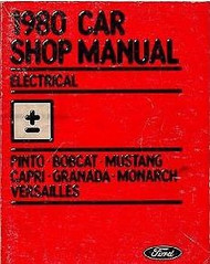 1980 Ford LINCOLN VERSAILLES Electrical Repair Service Workshop Shop Manual OEM
