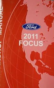 2011 FORD FOCUS Service Shop Repair Workshop Manual OEM FACTORY Dealership