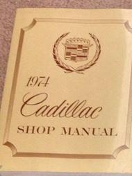 1974 Cadillac All Models Service Shop Repair Workshop Manual FACTORY NEW 1974