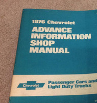 1976 GM Chevy Chevrolet Advance Information Service Shop Repair Manual OEM 76