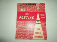 1962 Pontiac Series 7000 Shop Manual Supplement WORN STAINED FACTORY OEM BOOK 62