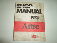 1973 PONTIAC ASTRE Service Shop Repair Manual STAINED WORN FACTORY OEM PONTIAC