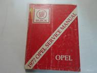 1977 Buick Opel Service Repair Shop Manual DAMAGED FADED FACTORY BOOK OEM 77
