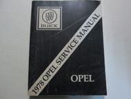 1978 BUICK OPEL Service Repair Shop Manual Book Workshop Factory OEM Book Used