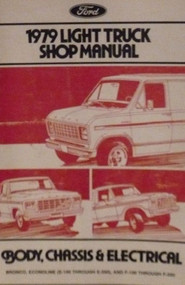 1979 Ford F100 F150 F250 F350 Pickup Bronco E 100-350 Service Shop Manual NEW
