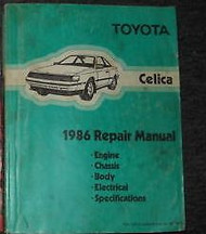 1986 Toyota Celica Service Repair Shop Workshop Manual FACTORY OEM BOOK