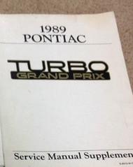 1989 GM PONTIAC GRAND PRIX Turbo Service Manual Supplement OEM 1989