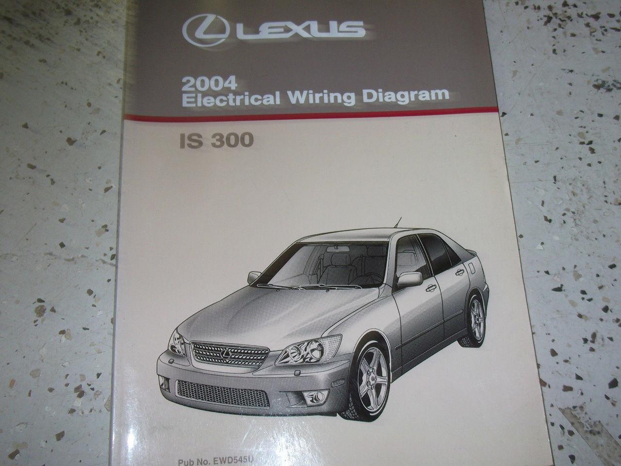 2004 Lexus Is300 Is 300 Electrical Wiring Diagram Ewd Service Shop Manual 04