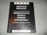 2005 Chrysler SEBRING SEDAN & CONVERTIBLE DODGE STRATUS Service Shop Manual OEM
