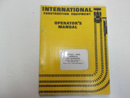 1974 International Model 295 Series B Pay Scraper Operators Manual STAINS WORN